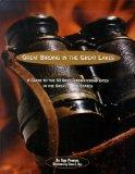 Great Birding in the Great Lakes: A Guide to the 50 Best Birdwatching Sites in the Great Lak...