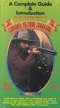 Complete Guide and Introduction to the Exciting Sport of Cowboy Action Shooting