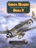Green Hearts, First in Combat with the Dora 9 : The Men and Machines of J654 and J626 Unite ...