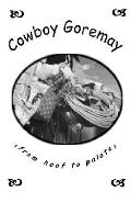 Cowboy Goremay (From Hoof to Palate
