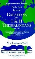 Commentary: Paul's First Letters: Galatians I and II Thessalonians