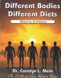 Different Bodies, Different Diets, Men's Edition: Men's Edition - Carolyn L. Mein - Hardcover