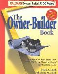 Owner-Builder Book: How You Save More than $100,000 in the Construction of Your Custom Home