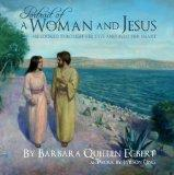 Portrait of a Woman and Jesus: He Looked Through Her Eyes and into Her Heart
