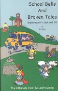 School Bells and Broken Tales Exploring With Jack and Jill