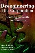 Deengineering the Corporation Leading Growth from Within