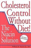 Cholesterol Control Without Diet! The Niacin Solution