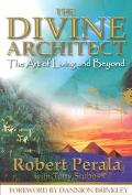 Divine Architect The Art of Living and Beyond