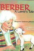 Berber, a Lamb's Tale