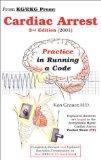 Cardiac Arrest: Practice in Running a Code