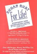 Sugar Bust for Life!... With the Brennans Cookbook and Companion Guide