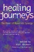 Healing Journeys The Power of Rubenfeld Synergy