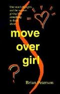 Move over Girl