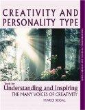 Creativity and Personality Type : Tools for Understanding and Inspiring the Many Voices of C...