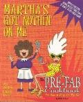 Martha's Got Nothin' on Me: The Pre-Fab Cookbook - Debbie Bishop - Paperback - Not appropria...