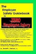 Employer Safety Guidebook to Zero Employee Injury