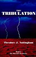 Tribulation Book Two of the Messiah Chronicles