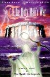 The Holy Man's War (The Mystic Isle Legends, Book 1)