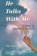 He Talks With Me A Diary of Answered Prayers