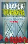 Flower Terror Suffocating Stories of China