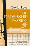 Leadership Passion A Psychology of Ideology