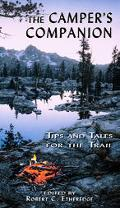 Camper's Companion Tips And Tales For The Trail