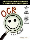 OCR with a Smile!: An Operator's Guide to Optical Character Recognition - Fred F. Ross - Pap...