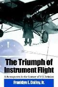 Triumph Of Instrument Flight A Retrospective In The Century Of U.s. Aviation