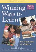 Winning Ways to Learn-Ages 3, 4 and 5: Six Hundred Great Ideas for Children - Samuel J. Meis...
