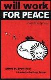 Will Work For Peace: New Political Poems