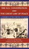The U.S. Constitution and the Great Law of Peace: A Comparison of Two Founding Documents