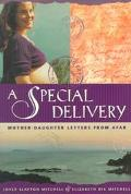 Special Delivery Mother-Daughter Letters from Afar