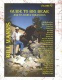 Bill Mann's Guide to Big Bear and Its Hidden Treasures