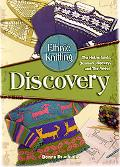 Ethnic Knitting Discovery The Netherlands, Denmark, Norway, and the Andes