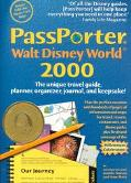 Passporter Walt Disney World 2000 The Unique Travel Guide, Planner, Organizer, Journal, and ...