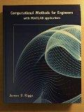 Computational Methods for Engineers with Matlab Applications - Riggs, James B.