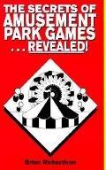 Secrets of Amusement Park Games...Revealed!