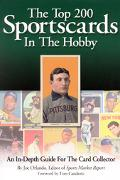 Top 200 Sportscards in the Hobby An In-Depth Guide for the Card Collector