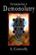 Complete Book of Demonolatry