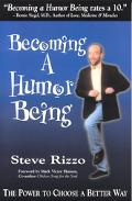 Becoming a Humor Being The Power to Choose a Better Way