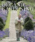 Elements of Organic Gardening Highgrove, Clarence House, Birkhall