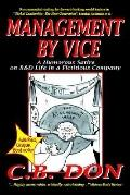 Management By Vice, A Humorous Satire On R&D Life In A Fictitious Company