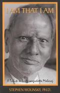 I Am That I Am A Tribute to Sri Nisargadatta Maharaj