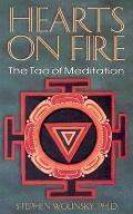 Hearts of Fire The Tao of Meditation, the Birth of Quantum Psychology