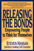 Releasing the Bonds Empowering People to Think for Themselves