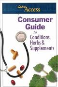 Quick Access Consumer Guide to Conditions, Herbs, & Supplements