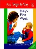 Baby's First Words A Sign & Say Interactive Language Book