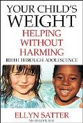 Your Child's Weight Helping Without Harming