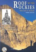 Roof of the Rockies A History of Colorado Mountaineering