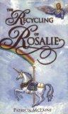 The Recycling of Rosalie (Novel)